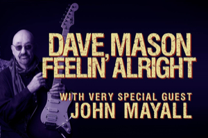 Dave Mason with very special guest John Mayall