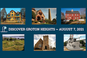 Groton Heights Open House Day including Complimentary Boat Tours
