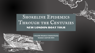 SOLD OUT: Ghost Boat Tour - Shoreline Epidemics through the Centuries